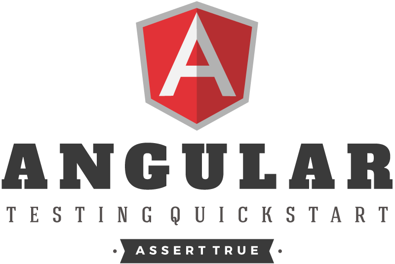 Angular Unit Testing Quick Start